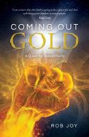 Coming Out Gold: A Quest for Sexual...