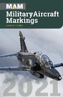 Military Aircraft Markings 2021