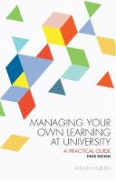 Managing Your Own Learning at University