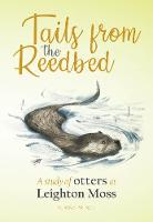 Tails from the Reedbed: A study of...