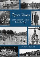 River Voices: Extraordinary Stories...