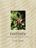 Nurture: Notes and Recipes from...