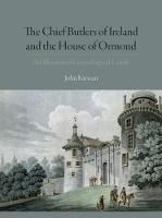 The Chief Butlers of Ireland and the...