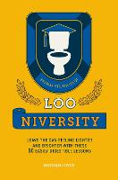 Loo-niversity: Leave the Can Feeling...