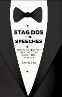 Stag Dos and Speeches: Sound Advice...