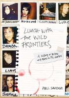 Lunch With The Wild Frontiers: A...