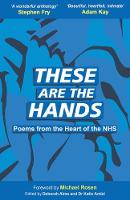These Are The Hands: Poems from the...