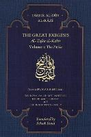 The Great Exegesis: Volume I: The Fatiha