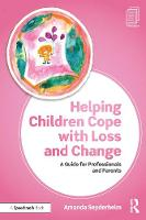 Helping Children Cope with Loss and...