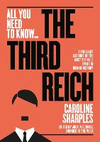 The Third Reich: How was a brutal...