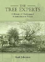 The Tree Experts: A History of...