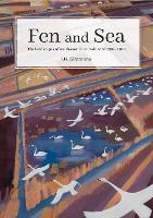 Fen and Sea: Landscape change in...