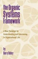 The Organic Systems Framework: A New...