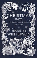 Christmas Days: 12 Stories and 12...