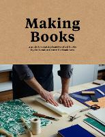 Making Books: A guide to creating...