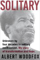 Solitary: Unbroken by Four Decades in...