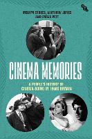 Cinema Memories: A People's History ...