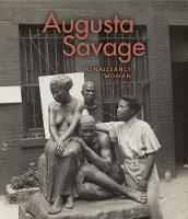 Augusta Savage: Renaissance Woman
