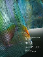 Craft in the Laboratory: The Science...