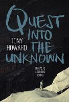 Quest into the Unknown: My life as a...