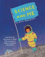 Science and Me: Inspired by the...