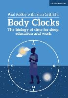 Body Clocks: The biology of time