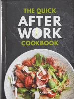 The Quick After-Work Cookbook: From...