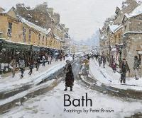 Bath: Paintings by Peter Brown