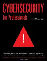 Cybersecurity for Professionals