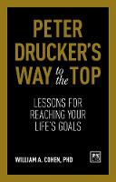 Peter Drucker's Way To The Top:...