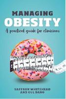 Managing Obesity: A practical guide...
