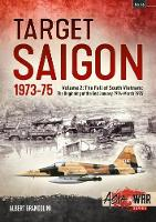 Target Saigon: the Fall of South...