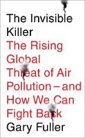 The Invisible Killer: The Rising...