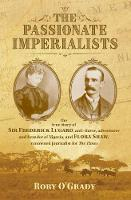 The Passionate Imperialists: the true...