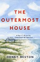 The Outermost House: A Year of Life ...
