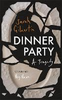 Dinner Party: A Tragedy