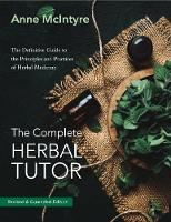 The The Complete Herbal Tutor: The...