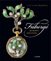 Faberge: His Masters and Artisans