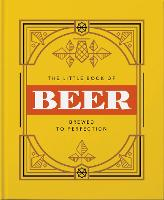 The Little Book of Beer: Probably the...