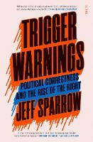Trigger Warnings: political...