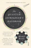 The Quantum Astrologer's Handbook: a...