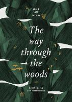 The Way Through the Woods: of...