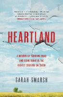 Heartland: a memoir of working hard...