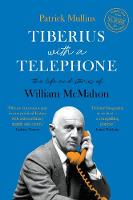 Tiberius with a Telephone: the life...