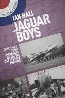 Jaguar Boys: True Tales from the...