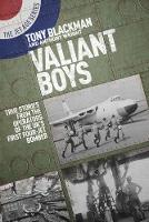 Valiant Boys: True Tales from the...