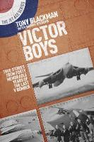 Victor Boys: True Stories from Forty...