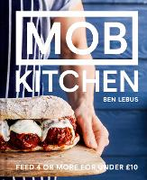 MOB Kitchen: Feed 4 or more for under...
