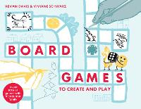 Board Games to Create and Play: ...