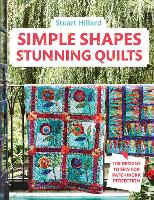 Simple Shapes Stunning Quilts: 100...